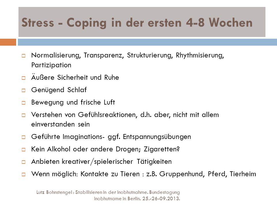 Stress - Coping in der ersten 4-8 Wochen