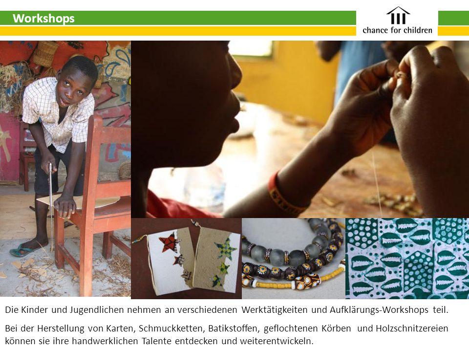 Workshops Die Kinder und Jugendlichen nehmen an verschiedenen Werktätigkeiten und Aufklärungs-Workshops teil.