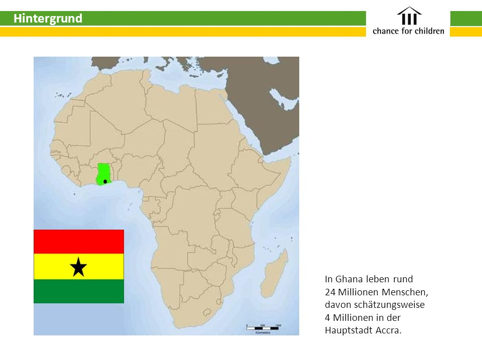 Hintergrund In Ghana leben rund 24 Millionen Menschen,