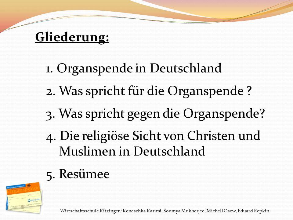 Organspende in Deutschland Was spricht für die Organspende