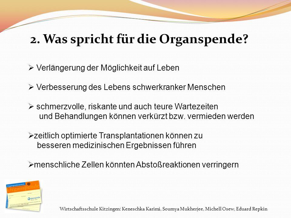 2. Was spricht für die Organspende