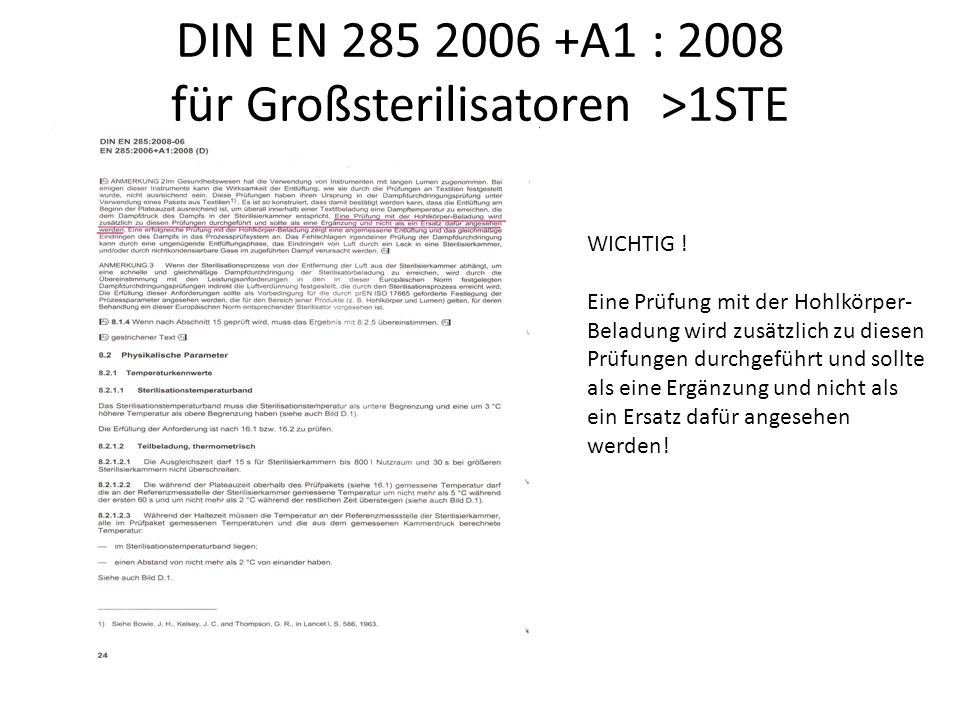 DIN EN 285 2006 +A1 : 2008 für Großsterilisatoren >1STE