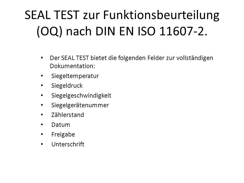 SEAL TEST zur Funktionsbeurteilung (OQ) nach DIN EN ISO 11607-2.