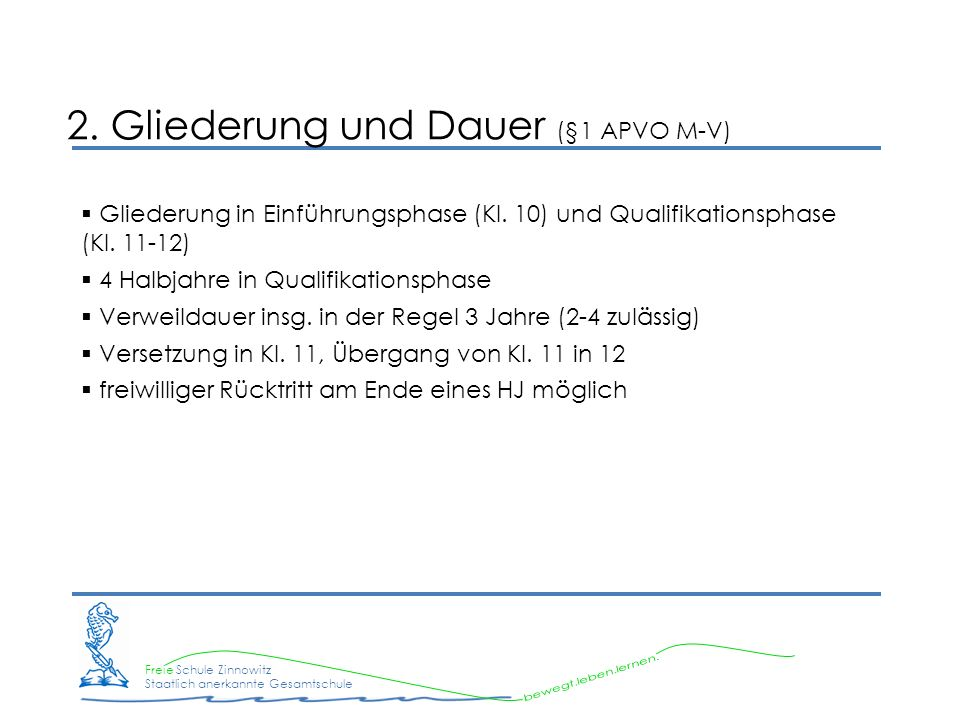 2. Gliederung und Dauer (§1 APVO M-V)