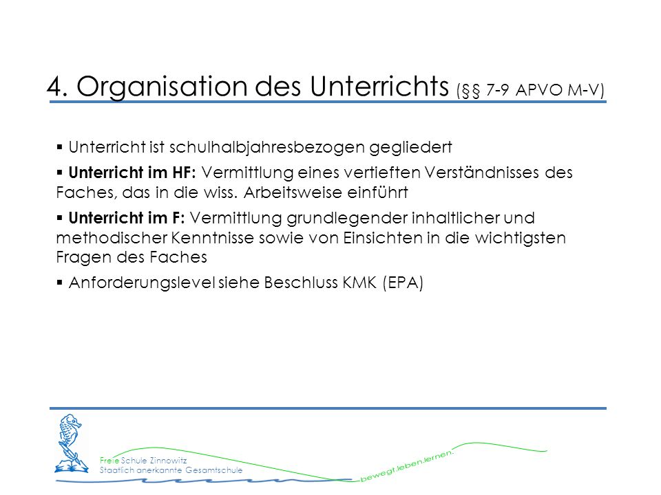 4. Organisation des Unterrichts (§§ 7-9 APVO M-V)
