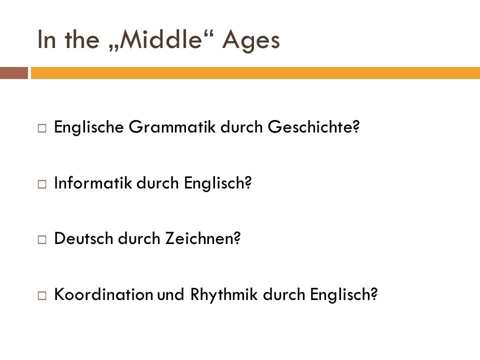 """In the """"Middle Ages Englische Grammatik durch Geschichte"""