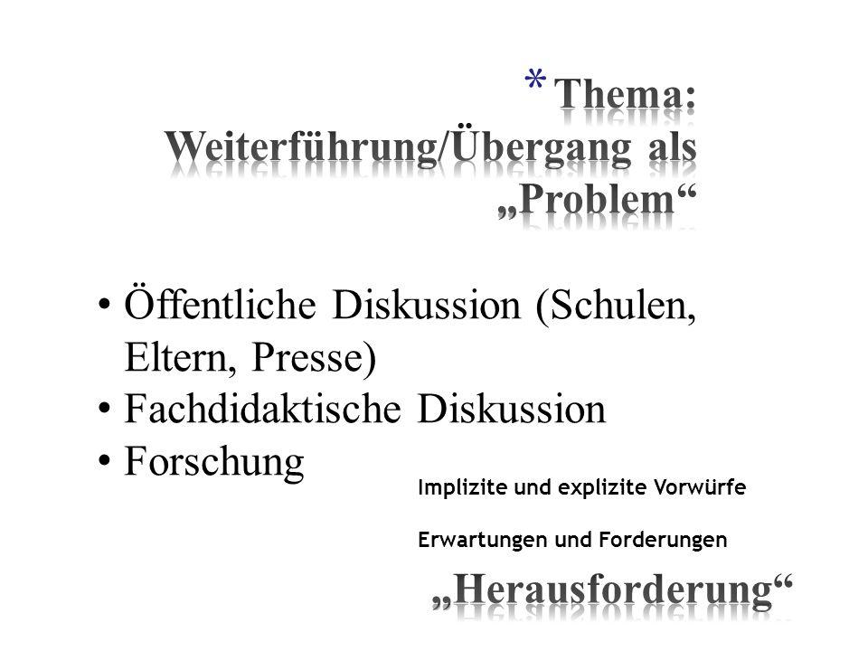 """Thema: Weiterführung/Übergang als """"Problem"""