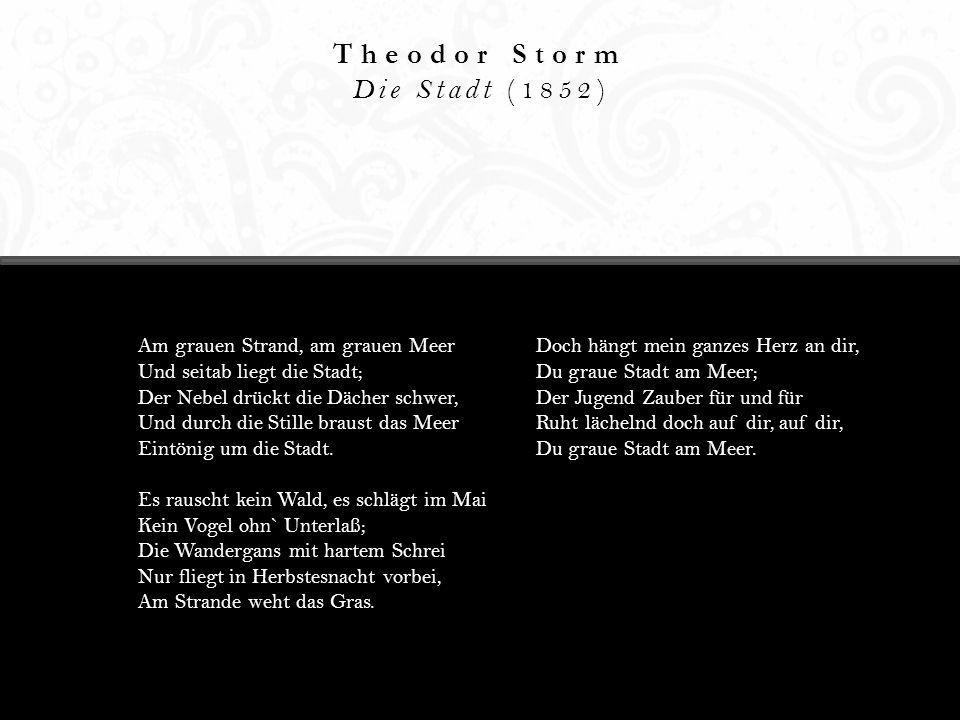 Theodor Storm Die Stadt (1852)