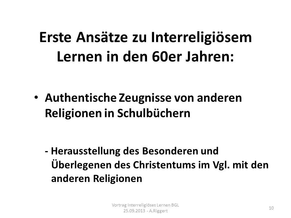 Erste Ansätze zu Interreligiösem Lernen in den 60er Jahren:
