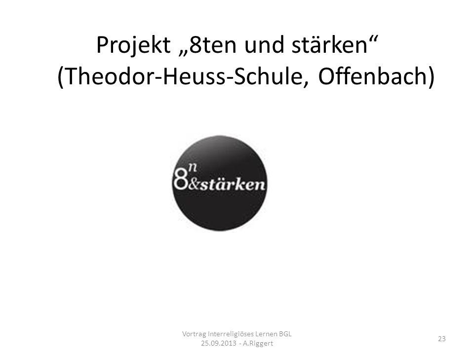 """Projekt """"8ten und stärken (Theodor-Heuss-Schule, Offenbach)"""
