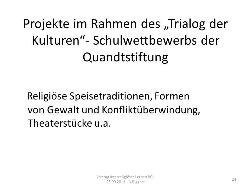 Vortrag Interreligiöses Lernen BGL 25.09.2013 - A.Riggert