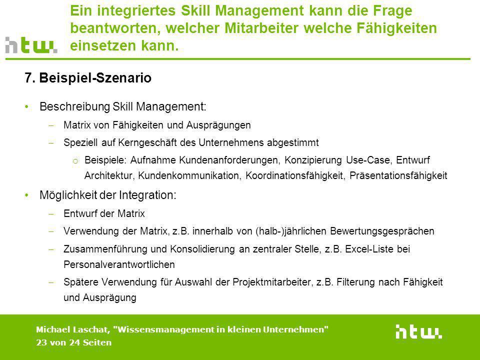 Ein integriertes Skill Management kann die Frage beantworten, welcher Mitarbeiter welche Fähigkeiten einsetzen kann.