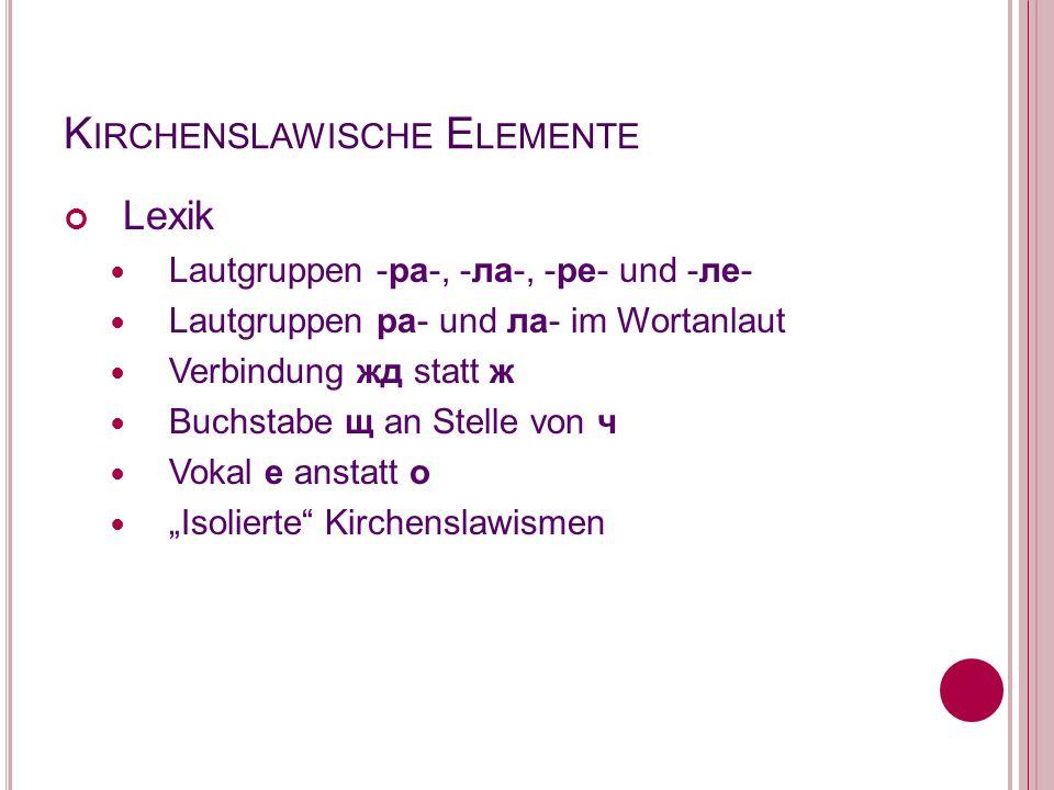Kirchenslawische Elemente
