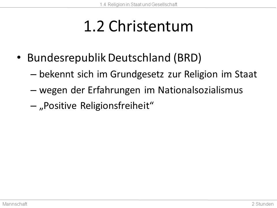 1.2 Christentum Bundesrepublik Deutschland (BRD)