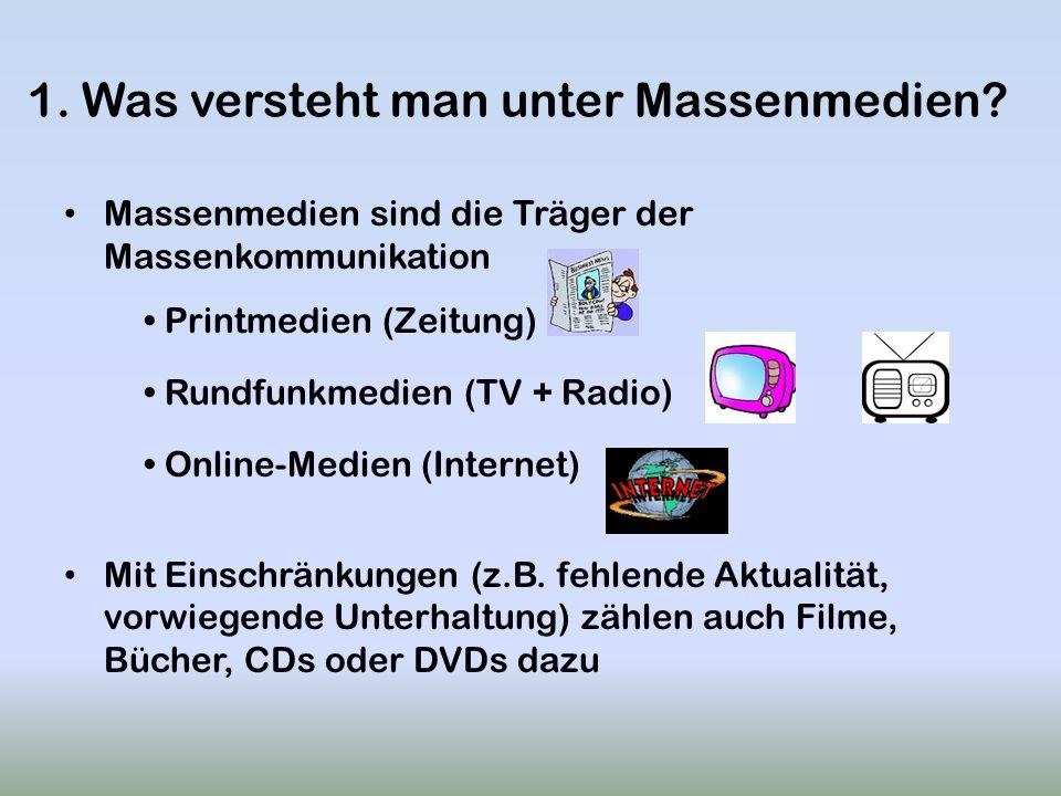 1. Was versteht man unter Massenmedien