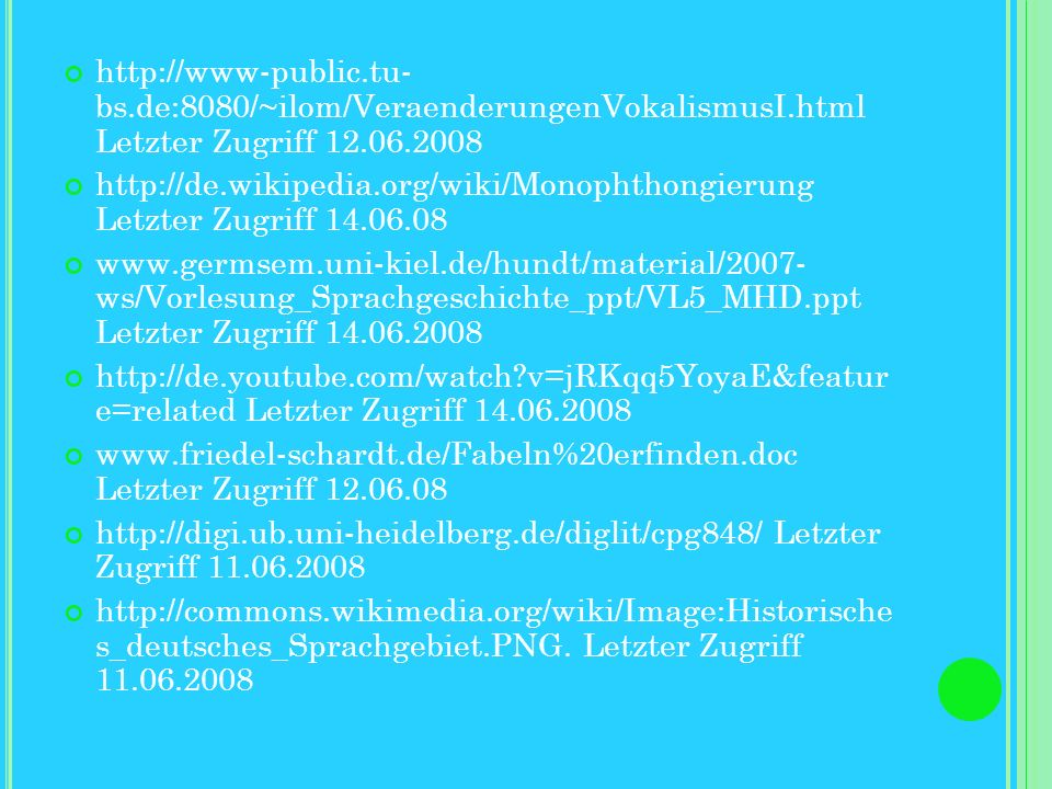 http://www-public. tu- bs. de:8080/~ilom/VeraenderungenVokalismusI