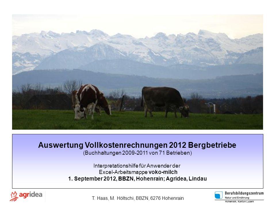 Auswertung Vollkostenrechnungen 2012 Bergbetriebe