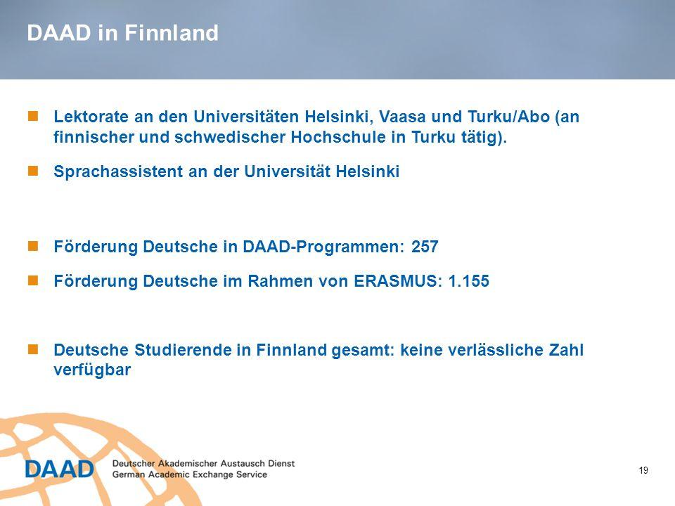 DAAD in Finnland Lektorate an den Universitäten Helsinki, Vaasa und Turku/Abo (an finnischer und schwedischer Hochschule in Turku tätig).