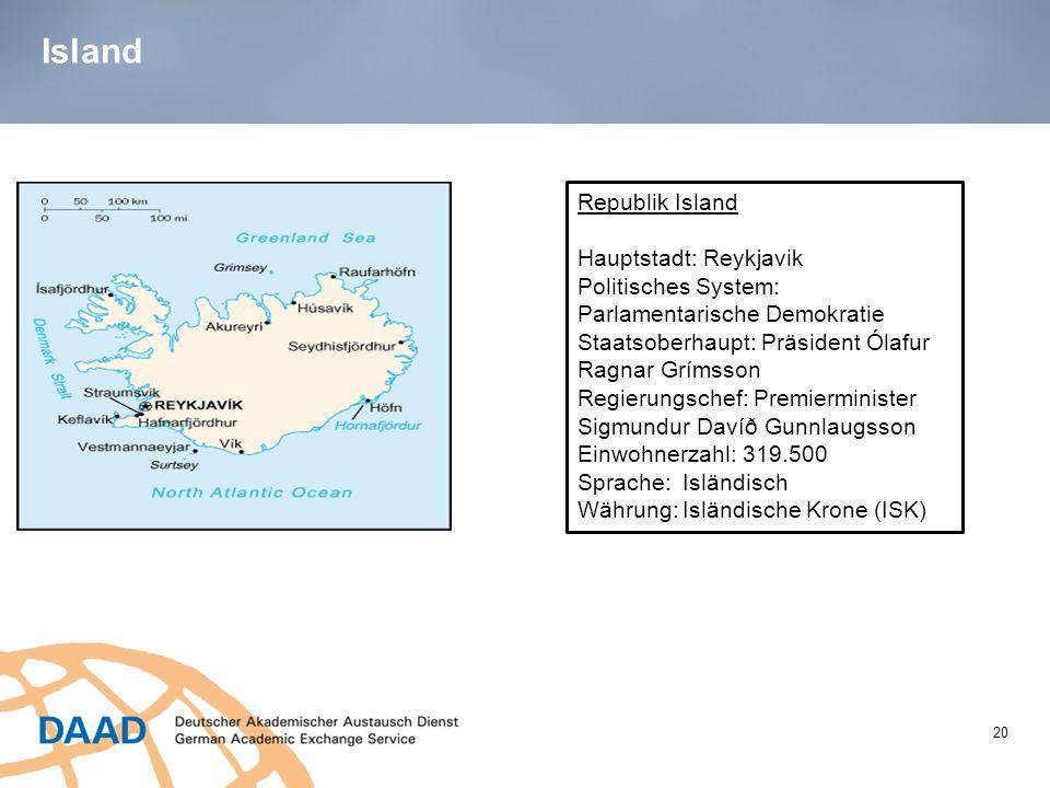 Island Republik Island Hauptstadt: Reykjavik