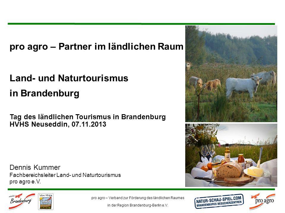 pro agro – Partner im ländlichen Raum Land- und Naturtourismus