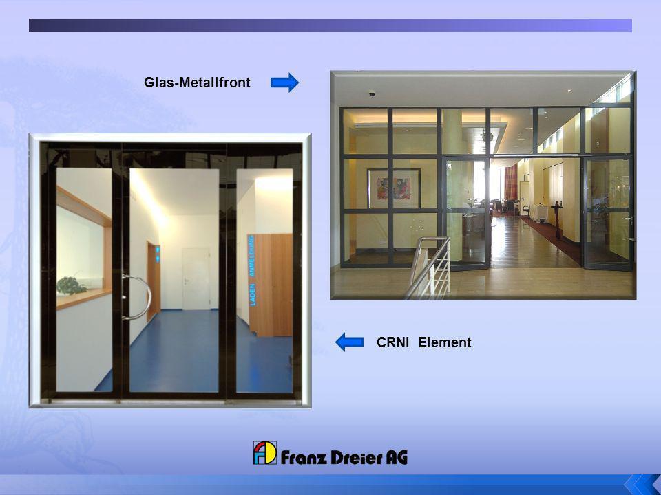 Glas-Metallfront CRNI Element