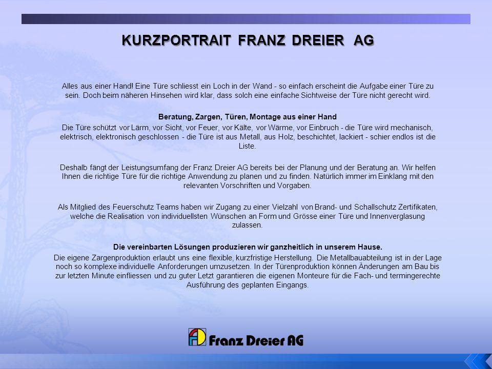 KURZPORTRAIT FRANZ DREIER AG