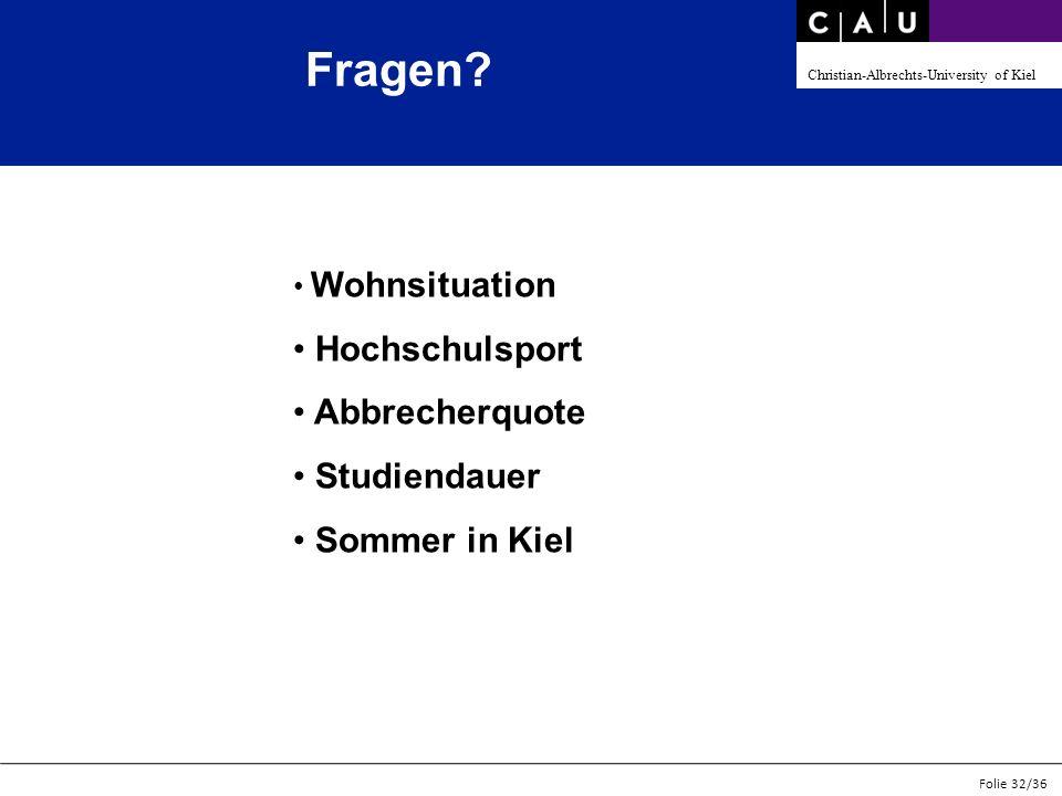 Fragen Hochschulsport Abbrecherquote Studiendauer Sommer in Kiel