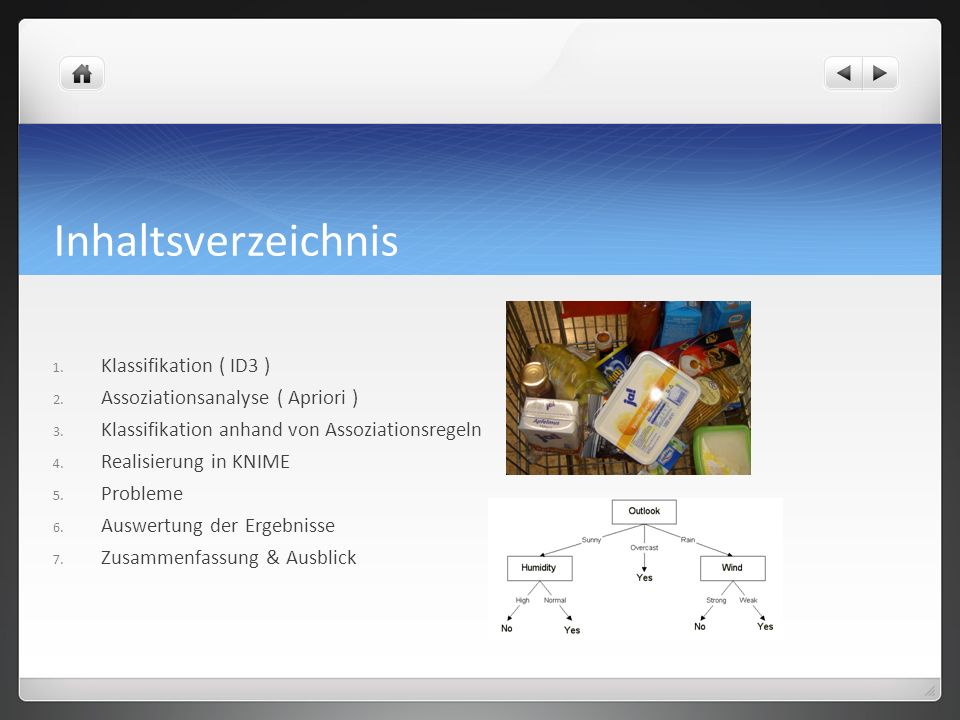 Inhaltsverzeichnis Klassifikation ( ID3 )