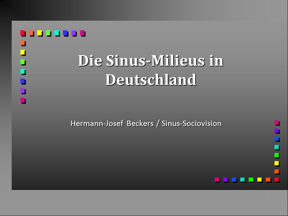 Die Sinus-Milieus in Deutschland