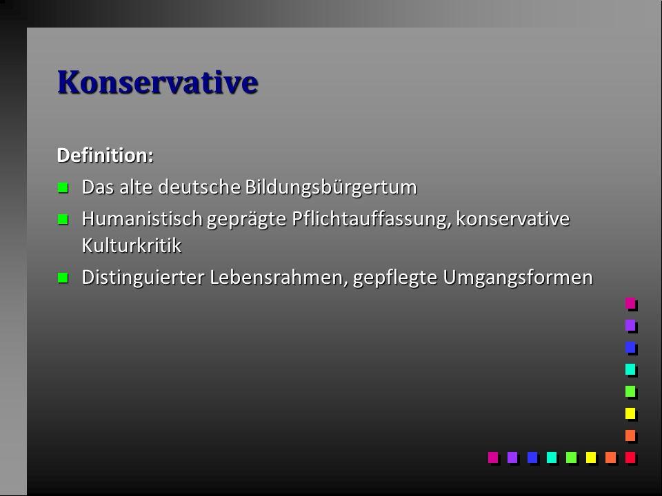 Konservative Definition: Das alte deutsche Bildungsbürgertum
