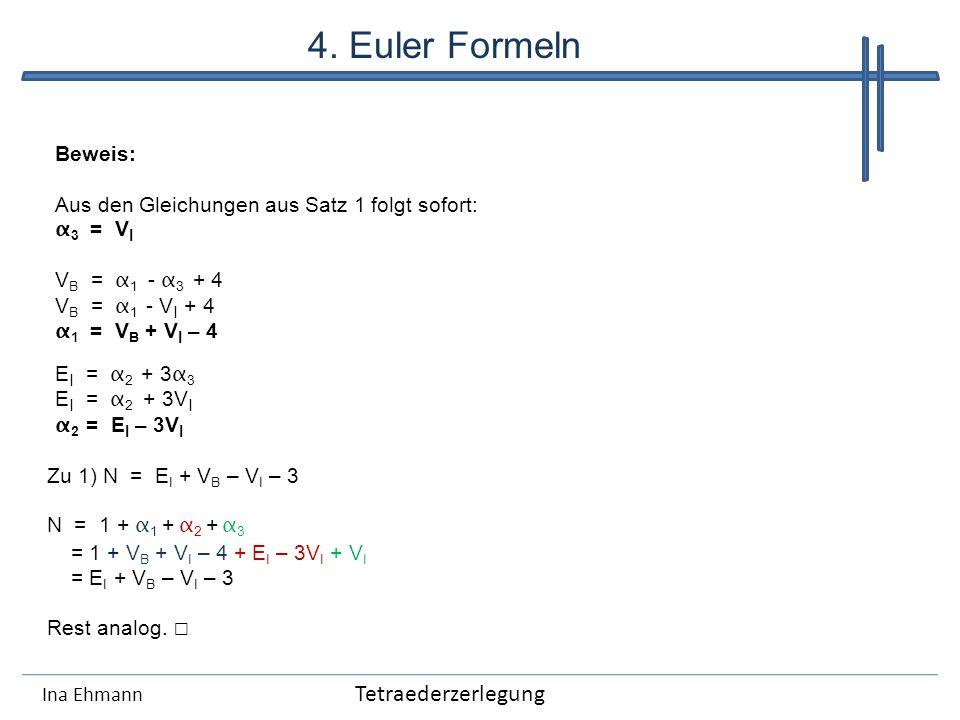 4. Euler Formeln Tetraederzerlegung Beweis: