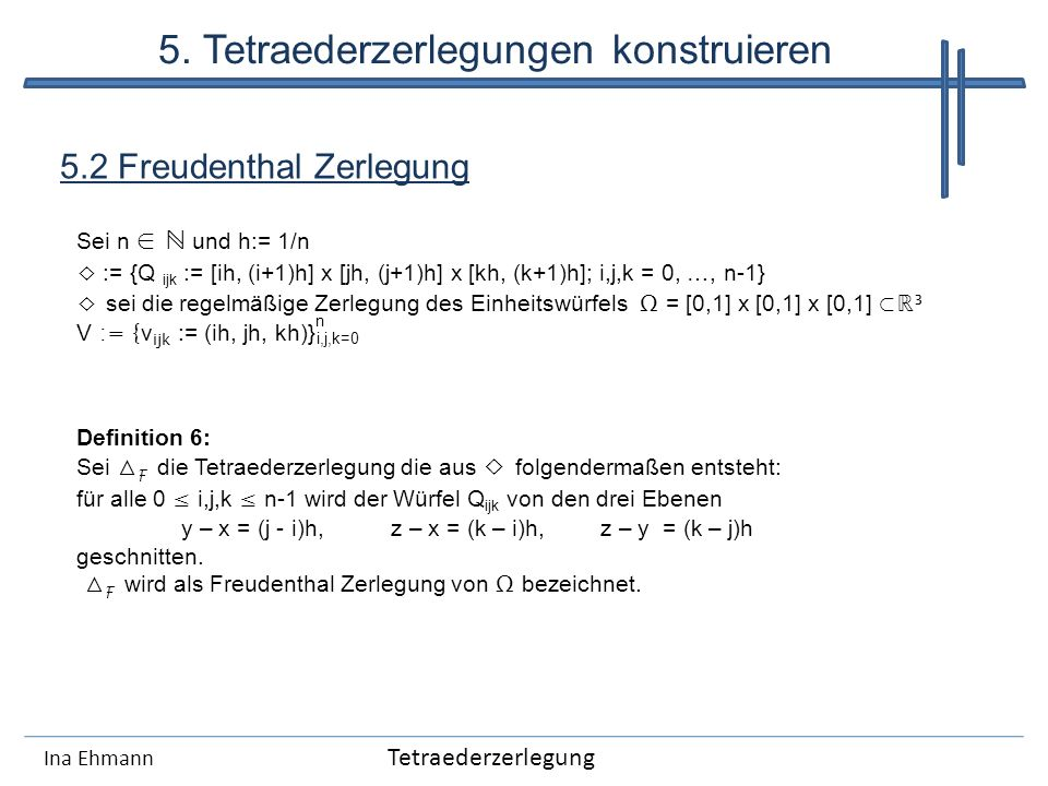 5. Tetraederzerlegungen konstruieren