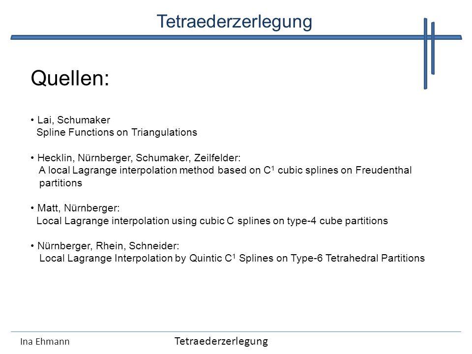 Quellen: Tetraederzerlegung Tetraederzerlegung