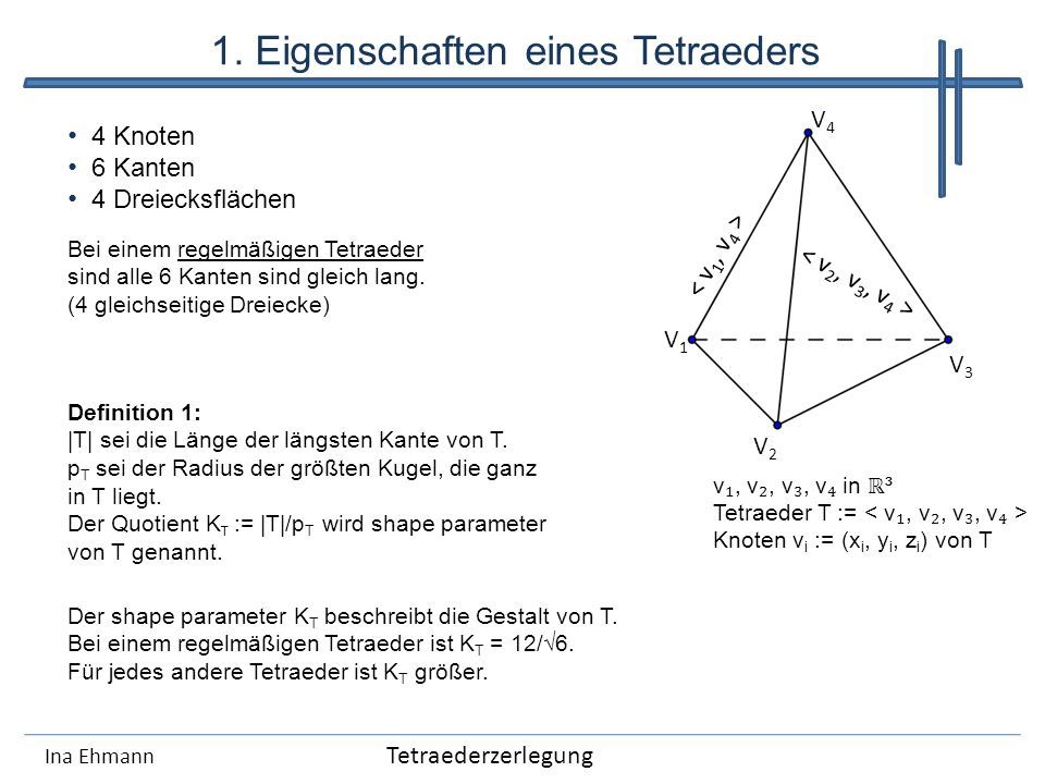 1. Eigenschaften eines Tetraeders