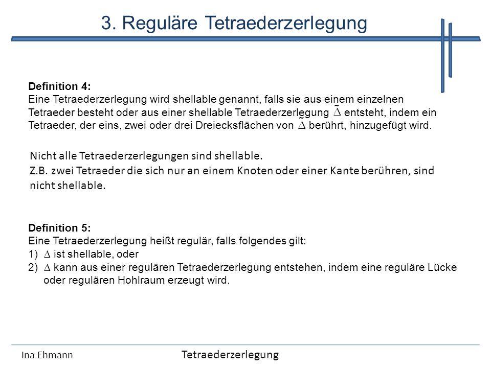 3. Reguläre Tetraederzerlegung