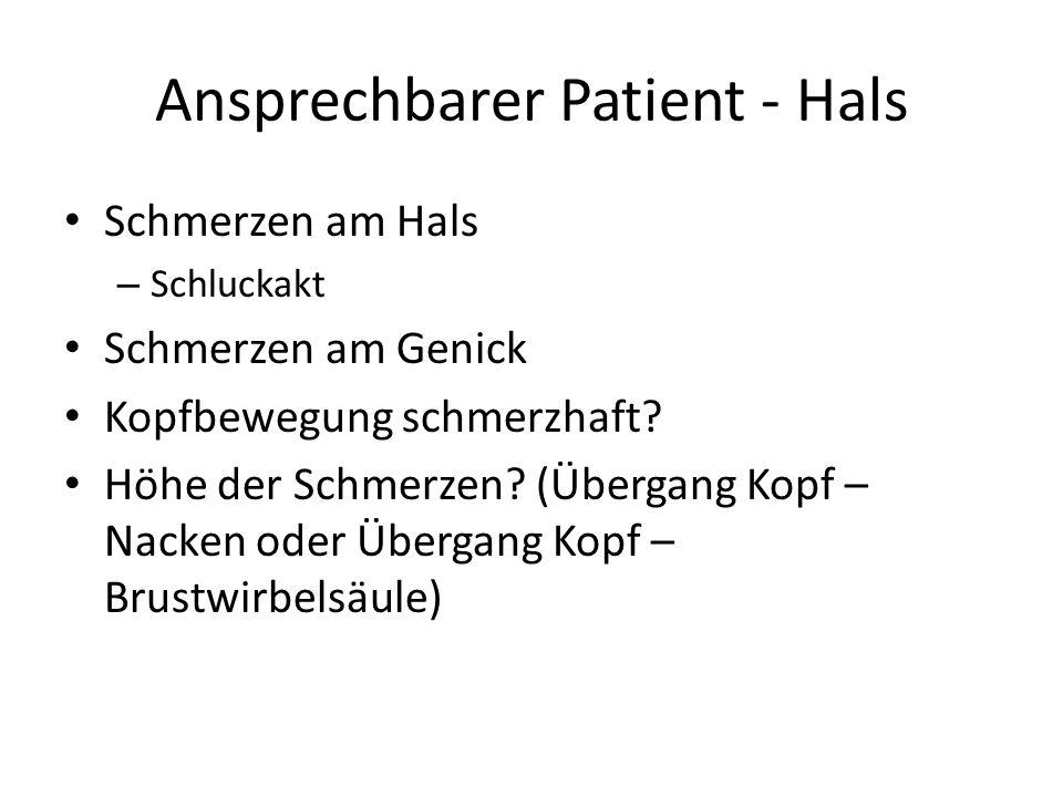 Ansprechbarer Patient - Hals