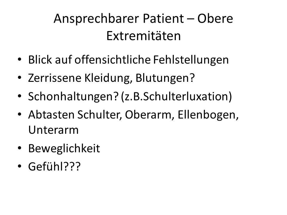 Ansprechbarer Patient – Obere Extremitäten
