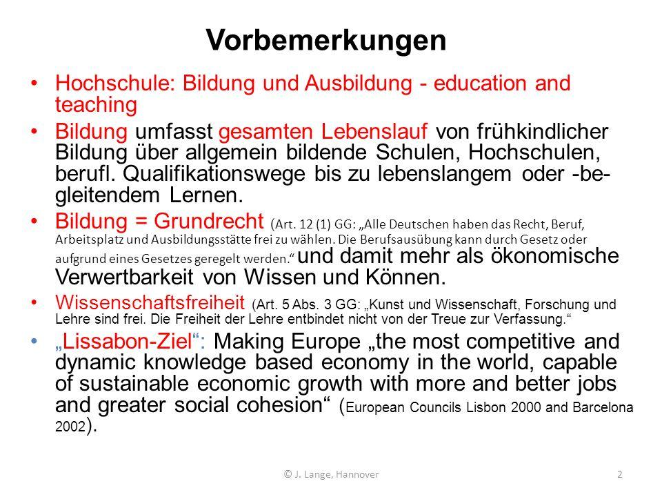 Vorbemerkungen Hochschule: Bildung und Ausbildung - education and teaching.
