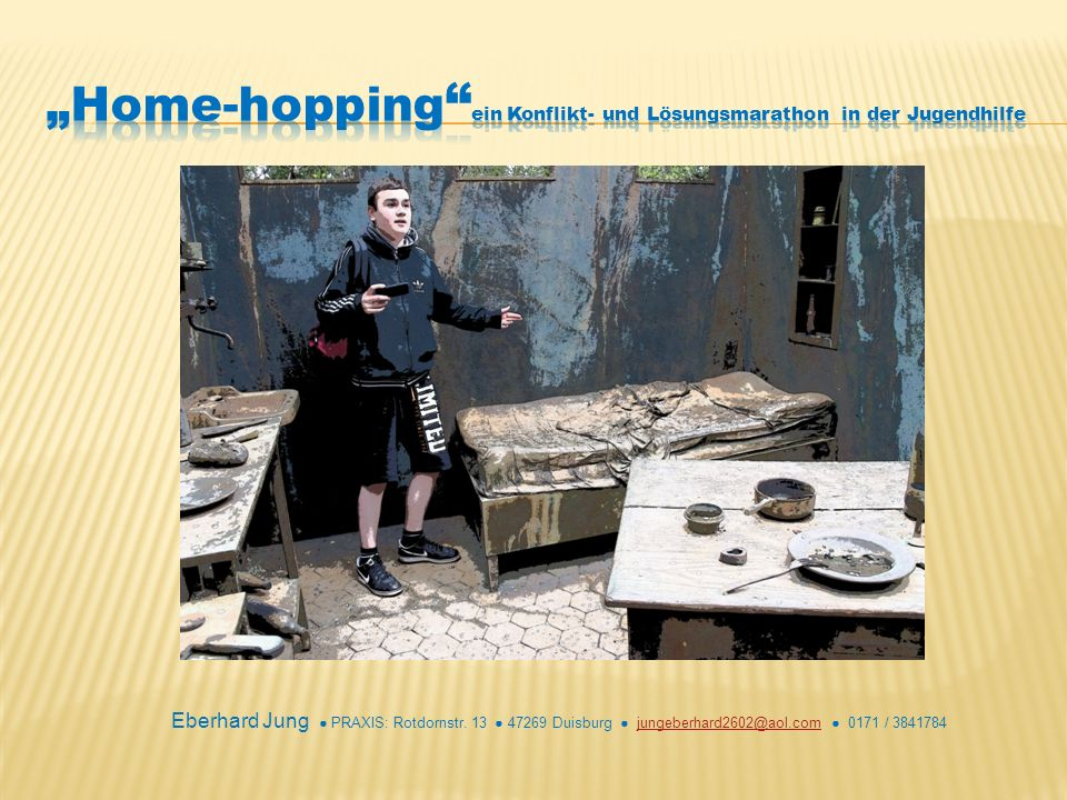 """""""Home-hopping ein Konflikt- und Lösungsmarathon in der Jugendhilfe"""