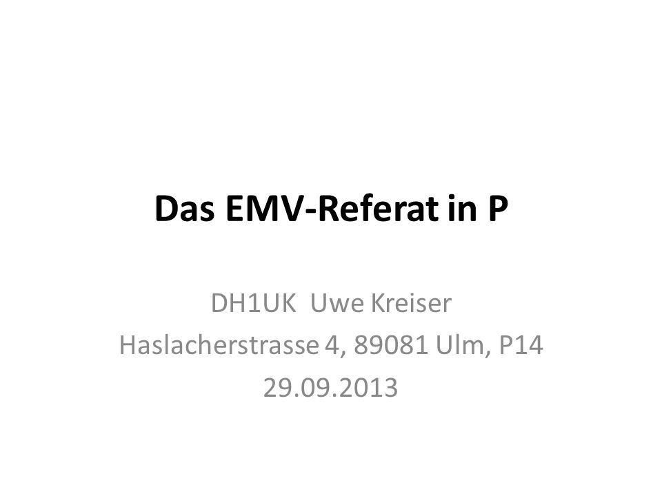 DH1UK Uwe Kreiser Haslacherstrasse 4, 89081 Ulm, P14 29.09.2013