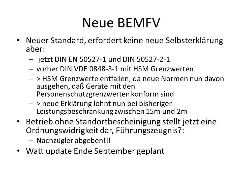 Neue BEMFV Neuer Standard, erfordert keine neue Selbsterklärung aber: