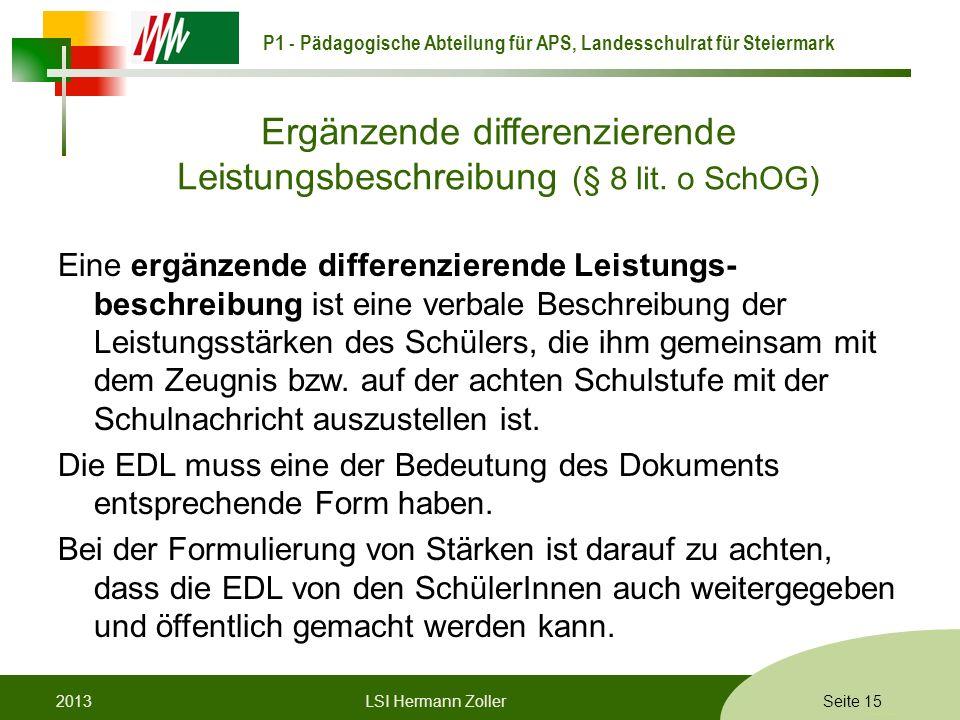 Ergänzende differenzierende Leistungsbeschreibung (§ 8 lit. o SchOG)