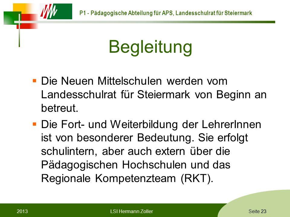 BegleitungDie Neuen Mittelschulen werden vom Landesschulrat für Steiermark von Beginn an betreut.