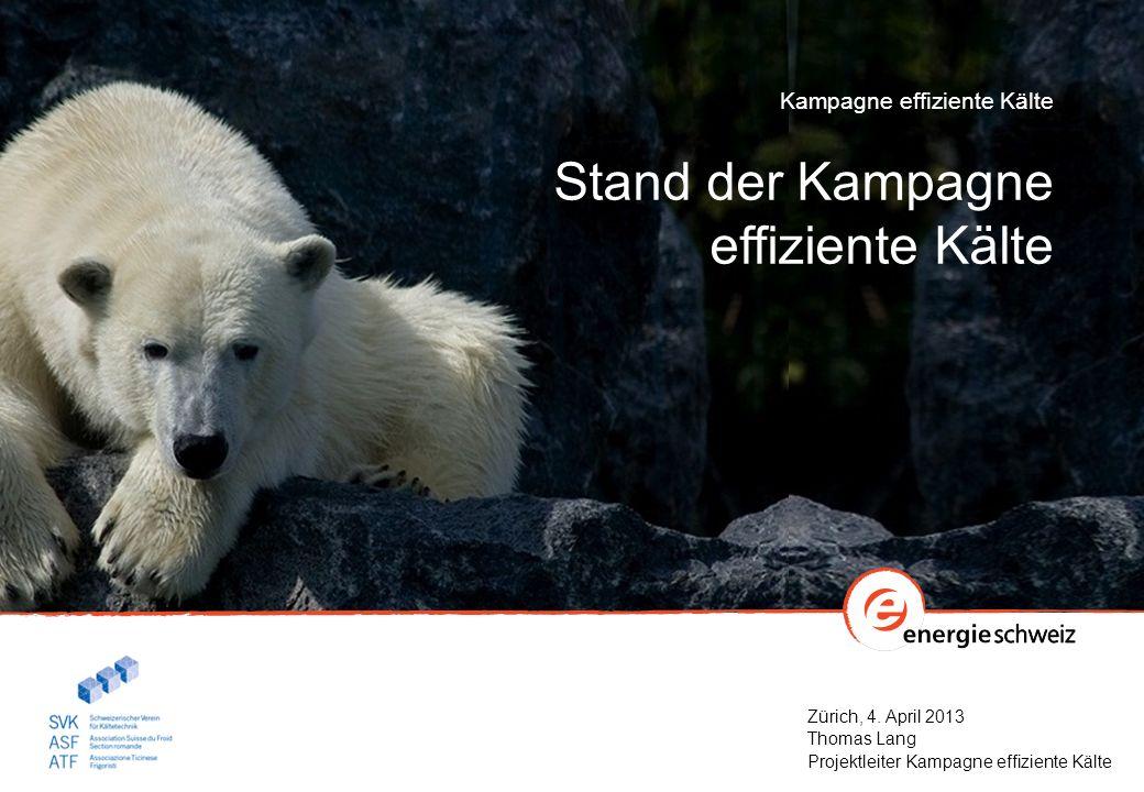 Stand der Kampagne effiziente Kälte Kampagne effiziente Kälte