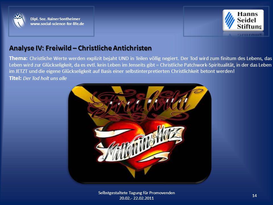 Analyse IV: Freiwild – Christliche Antichristen