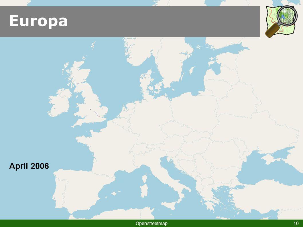 Europa Am Anfang war die Leere (Karte) April 2006 Openstreetmap