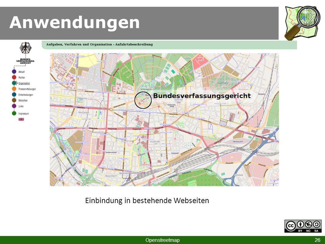 Anwendungen Einbindung in bestehende Webseiten Openstreetmap