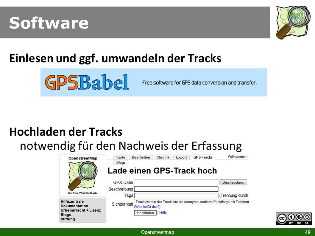 Software Einlesen und ggf. umwandeln der Tracks Hochladen der Tracks notwendig für den Nachweis der Erfassung