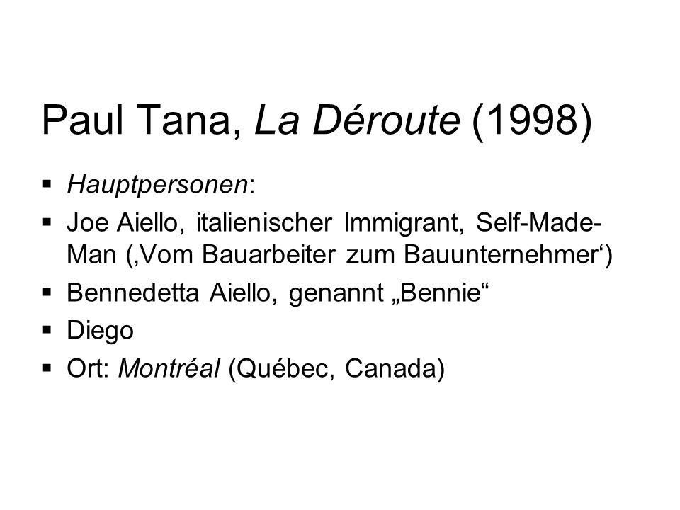 Paul Tana, La Déroute (1998) Hauptpersonen: