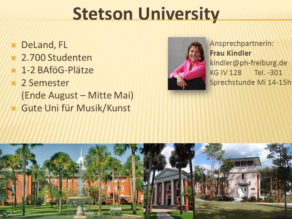 Stetson University DeLand, FL 2.700 Studenten 1-2 BAföG-Plätze